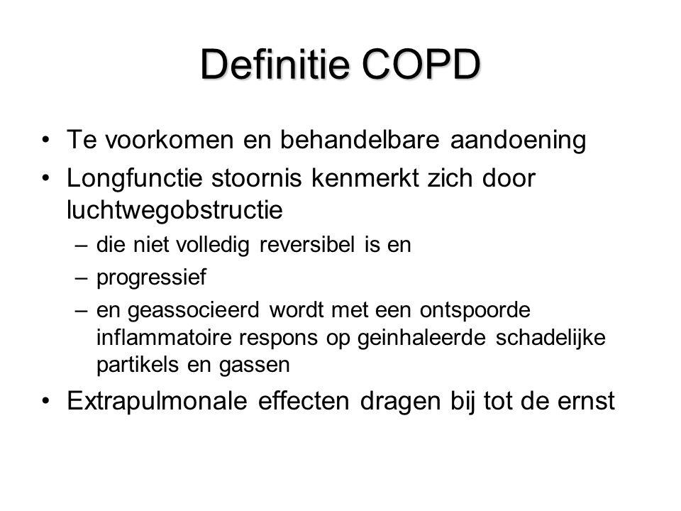 Definitie COPD Te voorkomen en behandelbare aandoening Longfunctie stoornis kenmerkt zich door luchtwegobstructie –die niet volledig reversibel is en