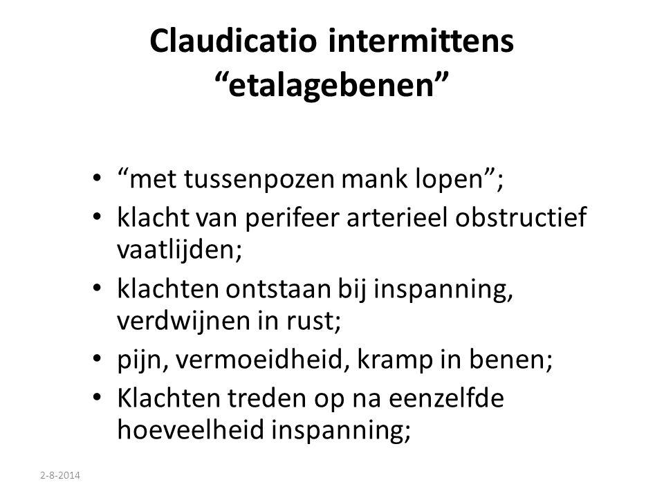 """2-8-2014 Claudicatio intermittens """"etalagebenen"""" """"met tussenpozen mank lopen""""; klacht van perifeer arterieel obstructief vaatlijden; klachten ontstaan"""