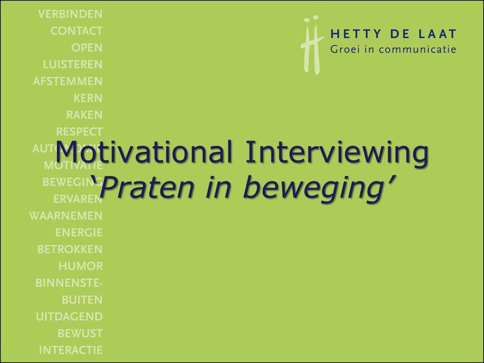Motivational Interviewing 'Praten in beweging'