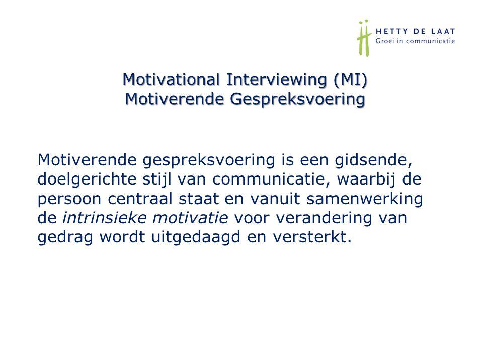Motivational Interviewing (MI) Motiverende Gespreksvoering Motiverende gespreksvoering is een gidsende, doelgerichte stijl van communicatie, waarbij d