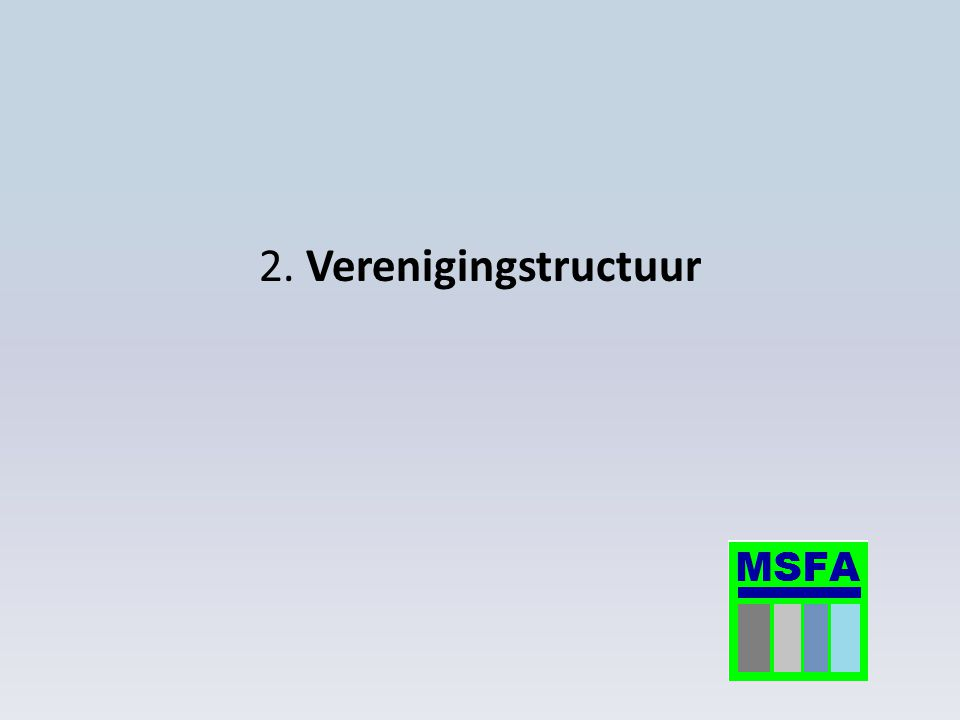 2. Verenigingstructuur