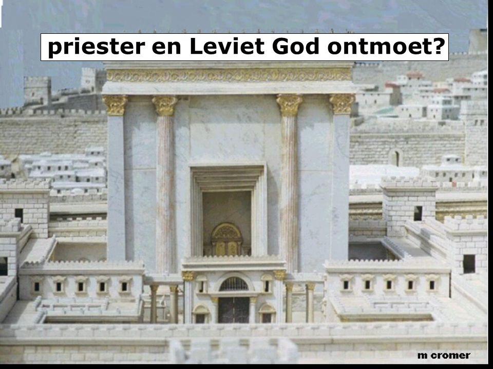priester en Leviet God ontmoet?