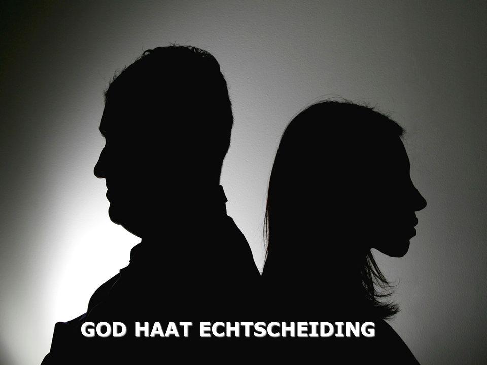 GOD HAAT ECHTSCHEIDING