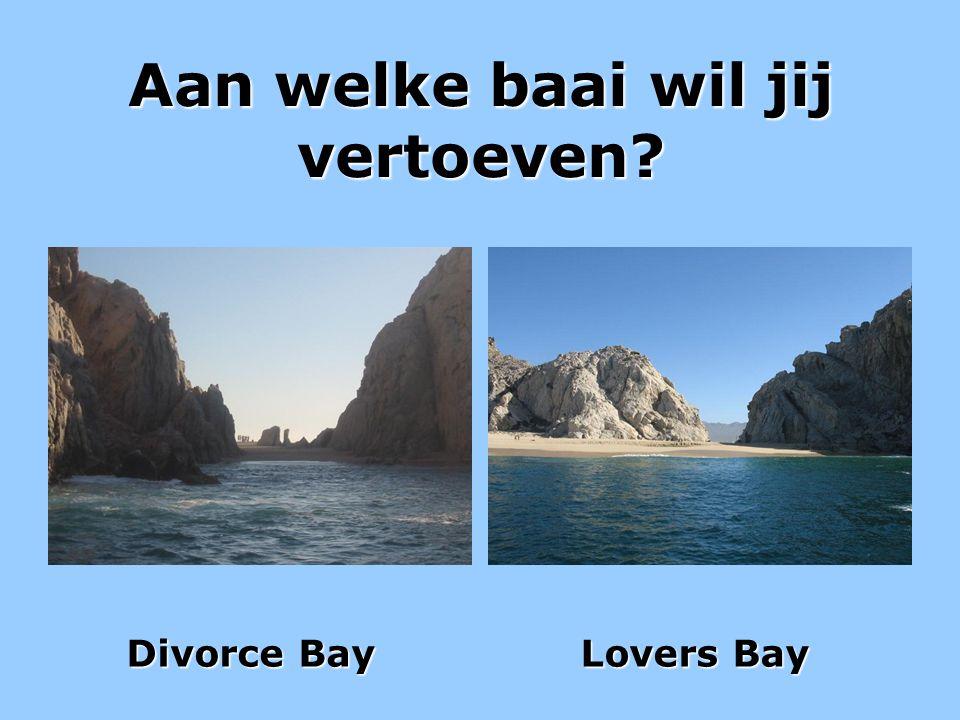 Aan welke baai wil jij vertoeven? Divorce Bay Divorce Bay Lovers Bay