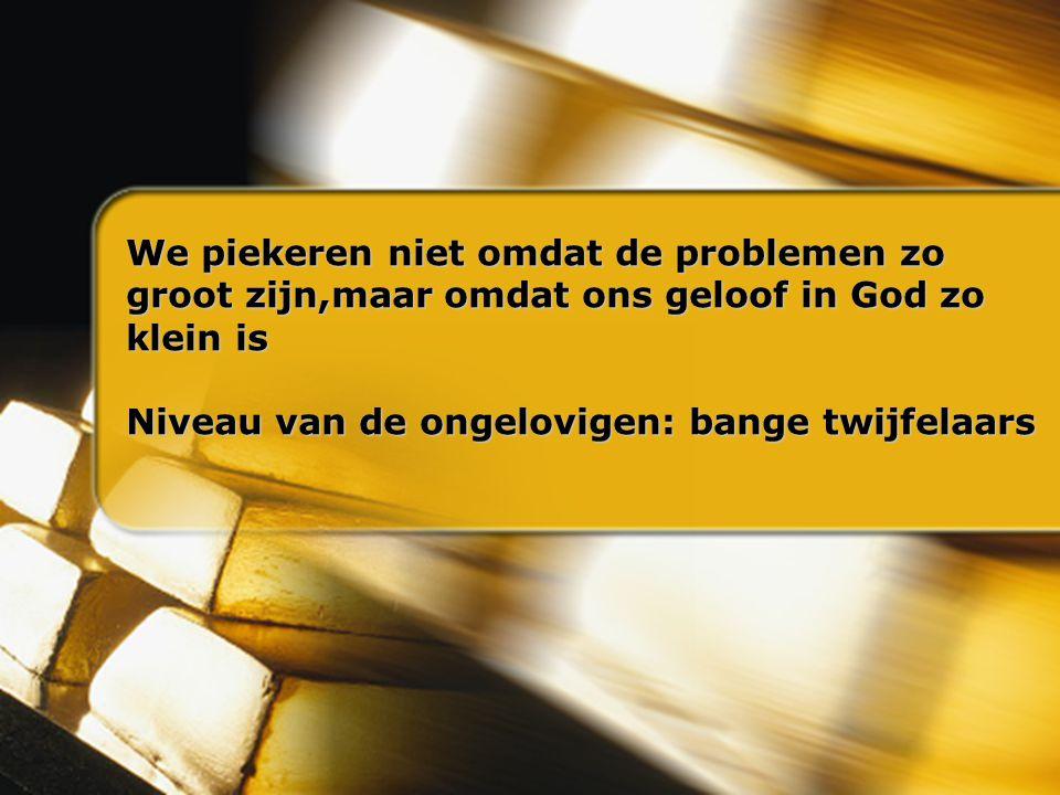 We piekeren niet omdat de problemen zo We piekeren niet omdat de problemen zo groot zijn,maar omdat ons geloof in God zo groot zijn,maar omdat ons gel