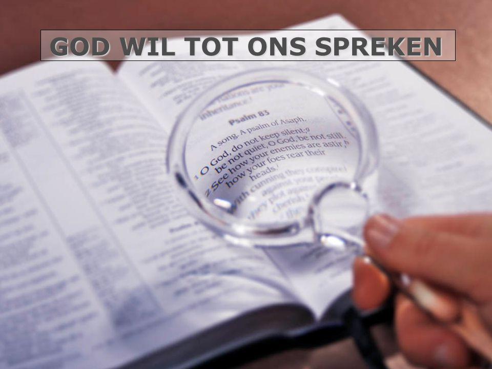 GOD WIL TOT ONS SPREKEN