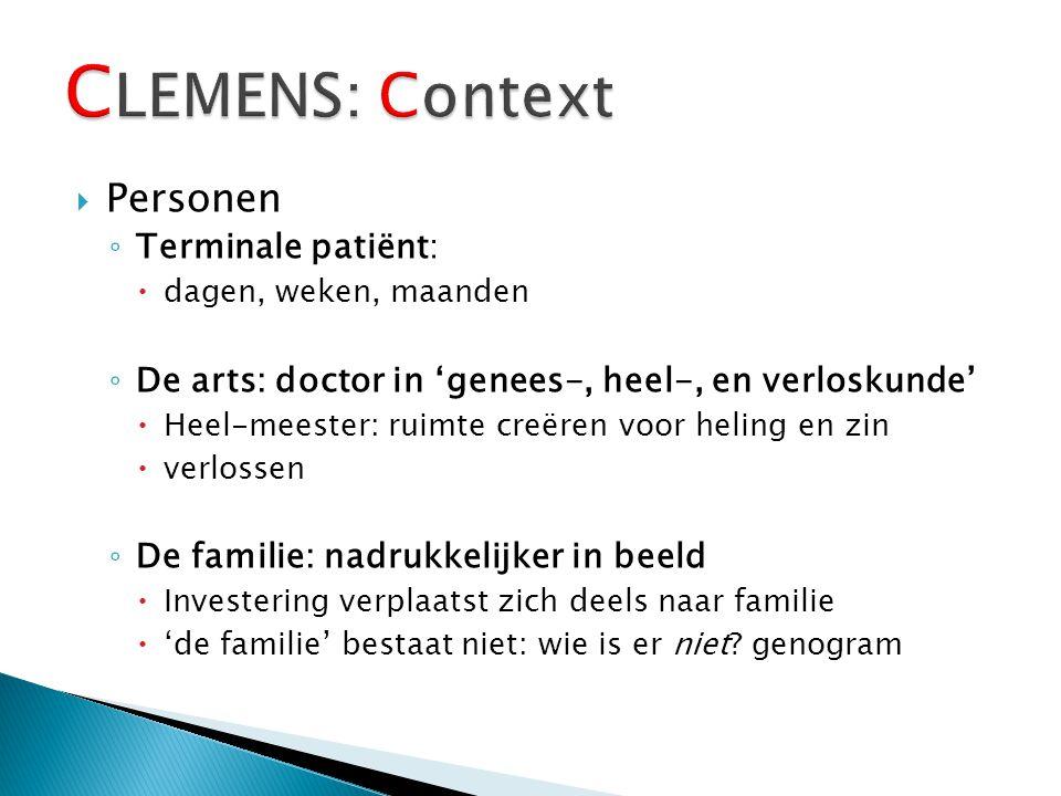  Personen ◦ Terminale patiënt:  dagen, weken, maanden ◦ De arts: doctor in 'genees-, heel-, en verloskunde'  Heel-meester: ruimte creëren voor heli