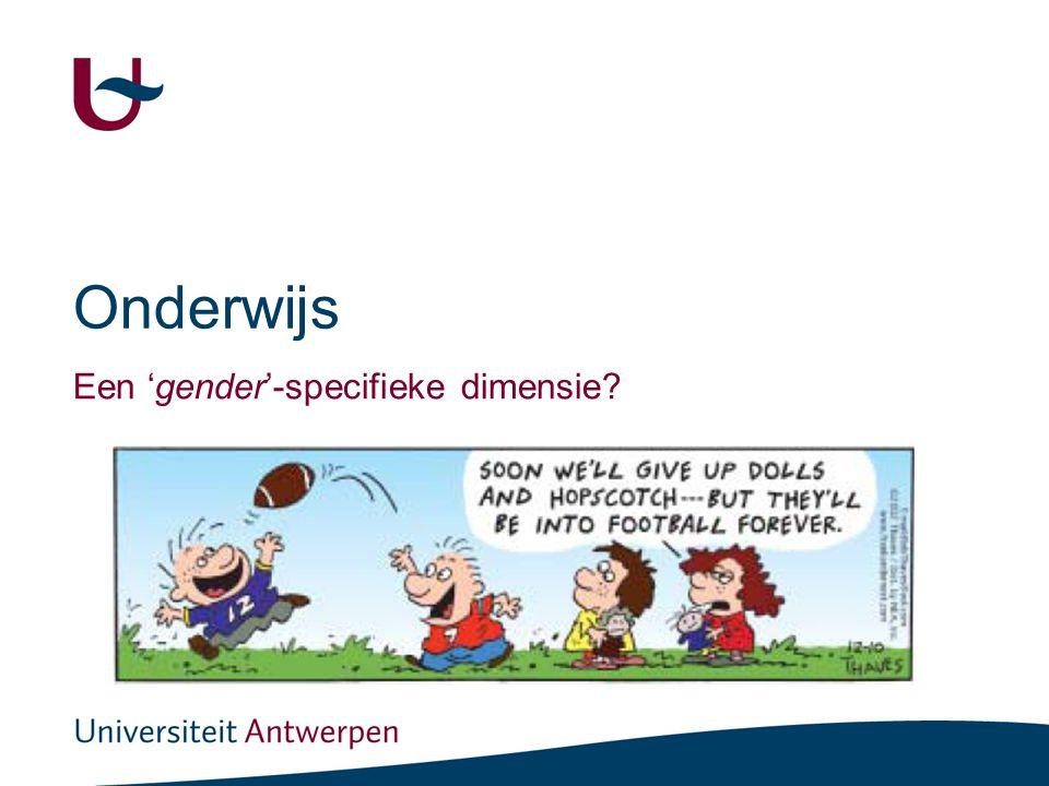 Onderwijs Een 'gender'-specifieke dimensie?
