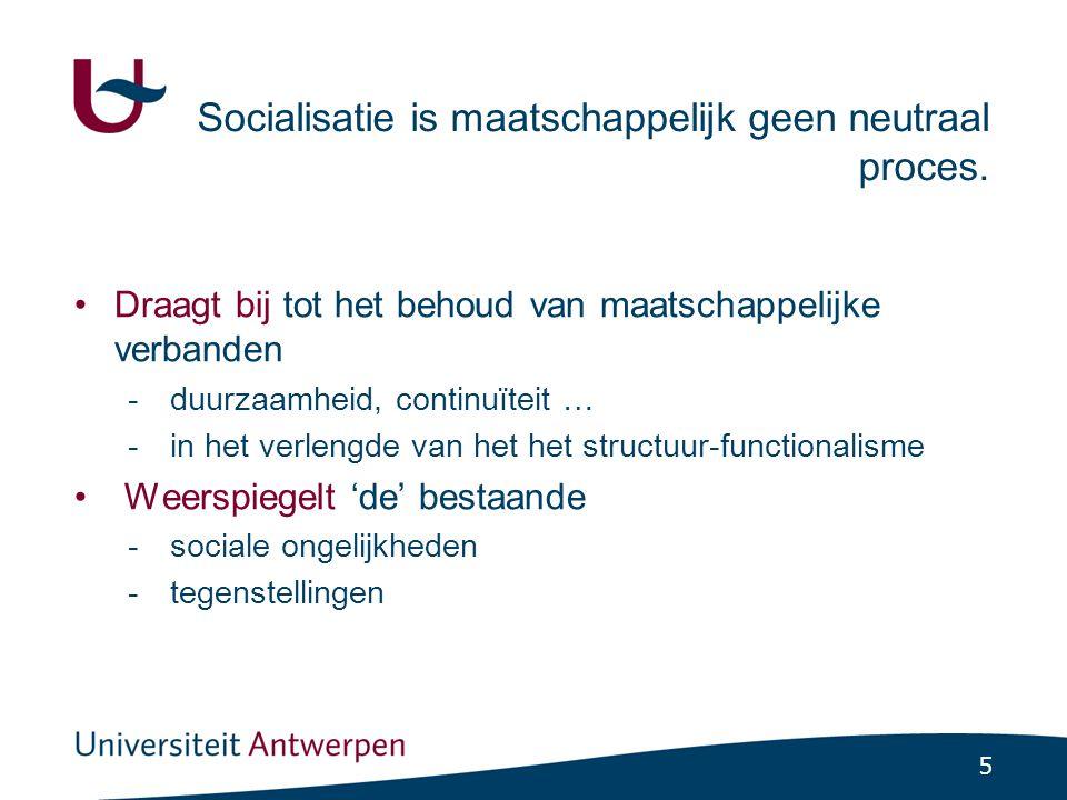 16 7.2 Socialisatie en haar functies Vermaatschappelijking van het individu Leidt tot inpassing in en dus ook aanpassing aan de sociale orde.