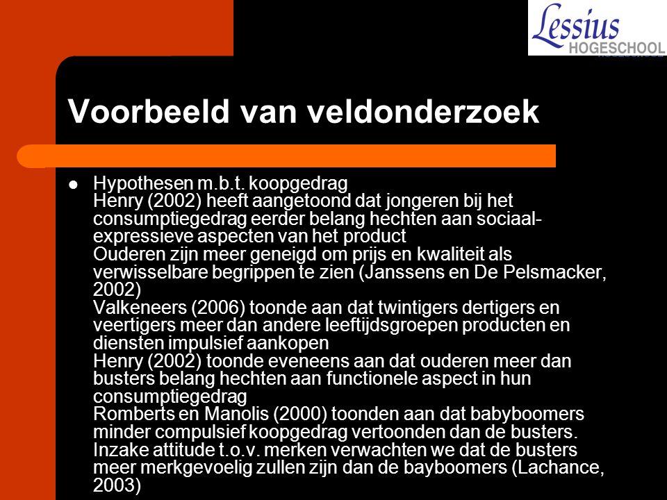 Voorbeeld van veldonderzoek Hypothesen m.b.t. koopgedrag Henry (2002) heeft aangetoond dat jongeren bij het consumptiegedrag eerder belang hechten aan