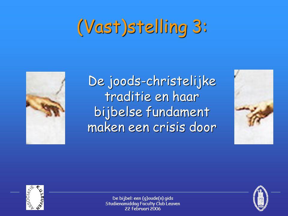De bijbel: een (g)oude(n) gids Studienamiddag Faculty Club Leuven 22 februari 2006 Op zoek naar oorzaken…  De cultuur-historische 'evolutie'  Het 'bijbelse fundament'