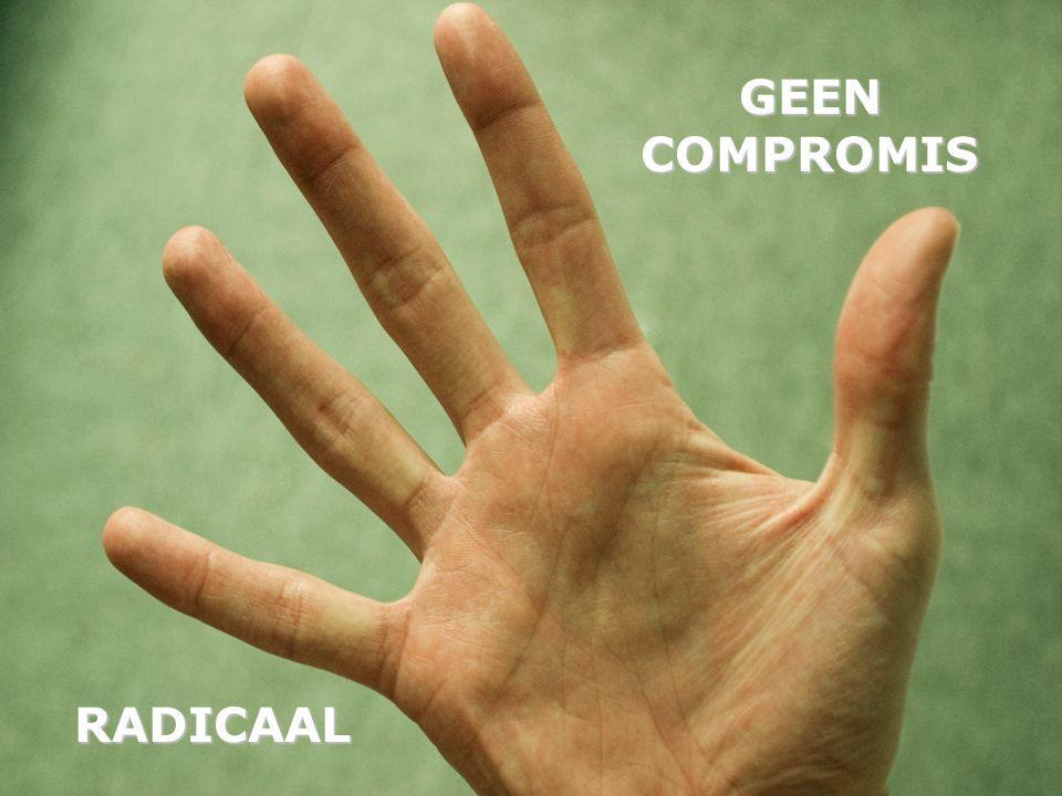 RADICAAL GEEN COMPROMIS