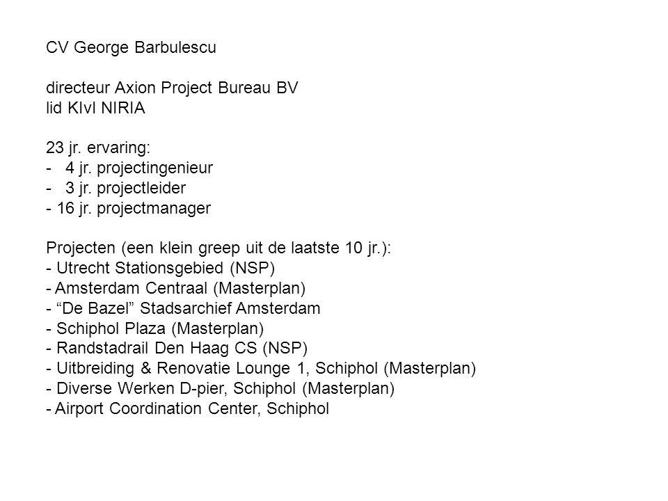 CV George Barbulescu directeur Axion Project Bureau BV lid KIvI NIRIA 23 jr.