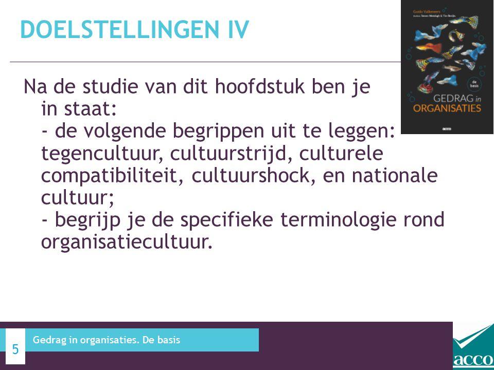 Na de studie van dit hoofdstuk ben je in staat: - de volgende begrippen uit te leggen: tegencultuur, cultuurstrijd, culturele compatibiliteit, cultuur