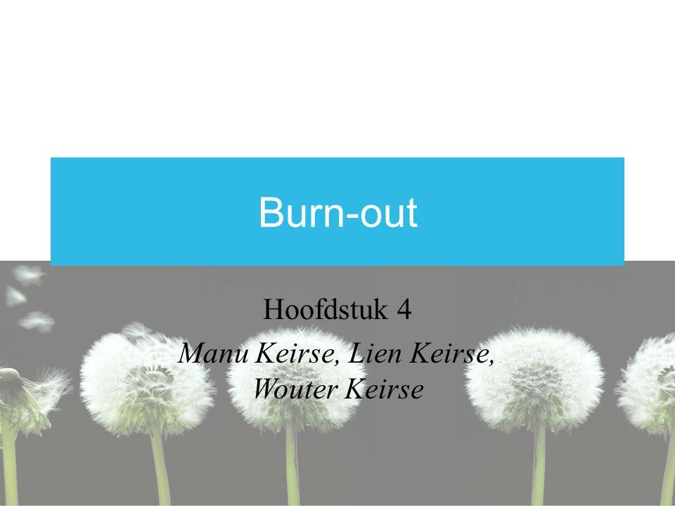 Burn-out Hoofdstuk 4 Manu Keirse, Lien Keirse, Wouter Keirse