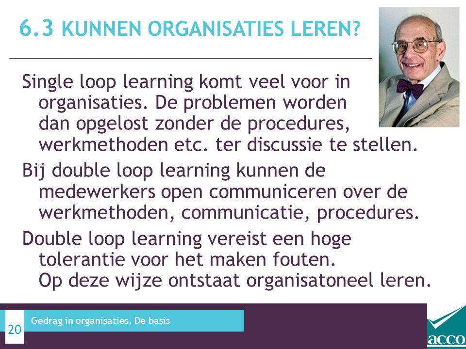 Single loop learning komt veel voor in organisaties.