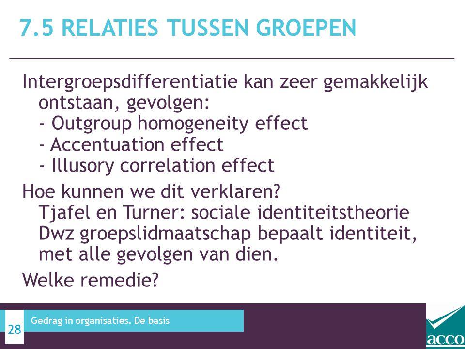 Intergroepsdifferentiatie kan zeer gemakkelijk ontstaan, gevolgen: - Outgroup homogeneity effect - Accentuation effect - Illusory correlation effect H