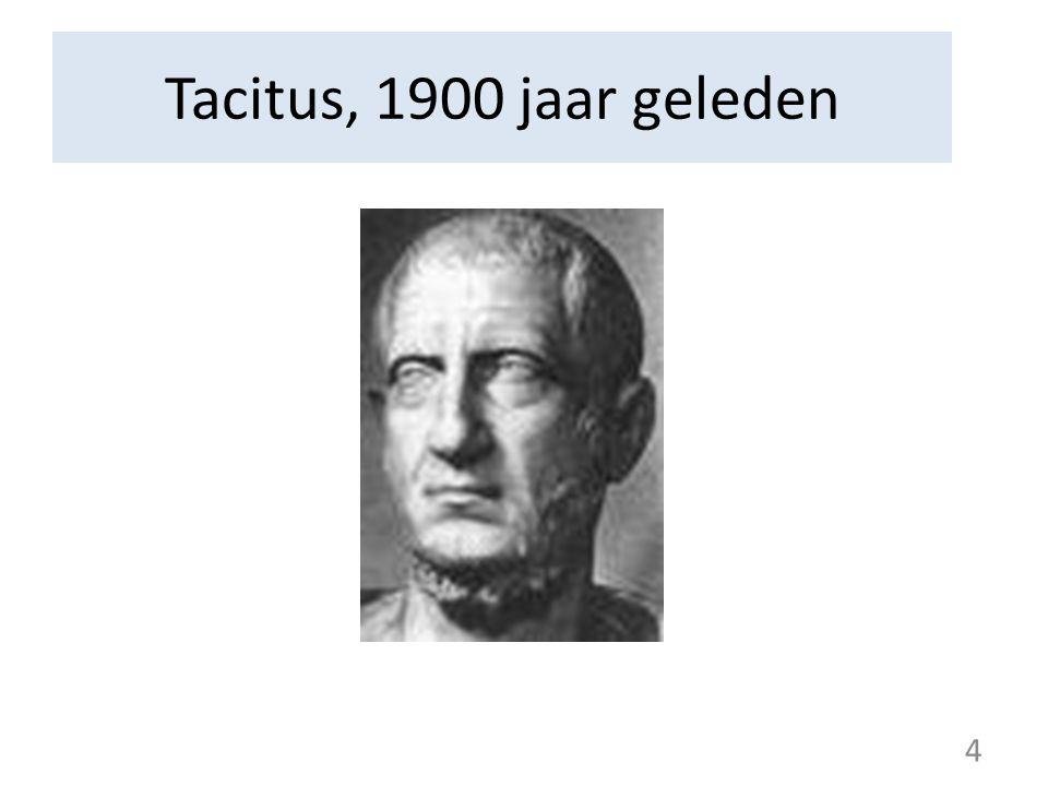 Tacitus, 1900 jaar geleden 4