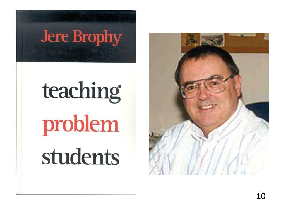 Jere Brophy Analyseerde de aanpak van goede docenten en vergeleek die met wetenschappelijke kennis over de aanpak van gedragsproblemen.