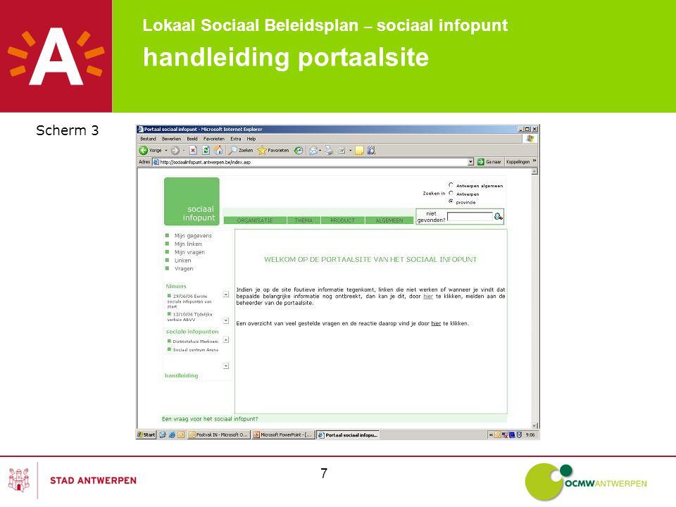 Lokaal Sociaal Beleidsplan – sociaal infopunt 88 handleiding portaalsite Scherm 43: zoeken op thema De resultaten van de zoekopdracht worden weergegeven in een apart scherm.