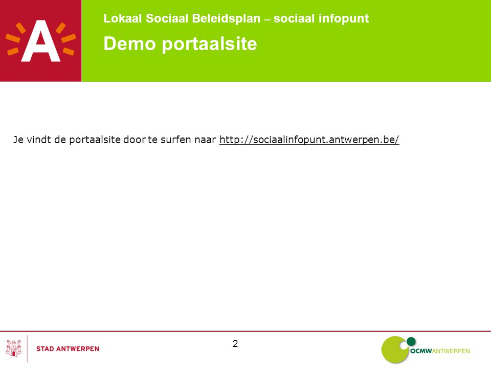 Lokaal Sociaal Beleidsplan – sociaal infopunt 33 Demo portaalsite