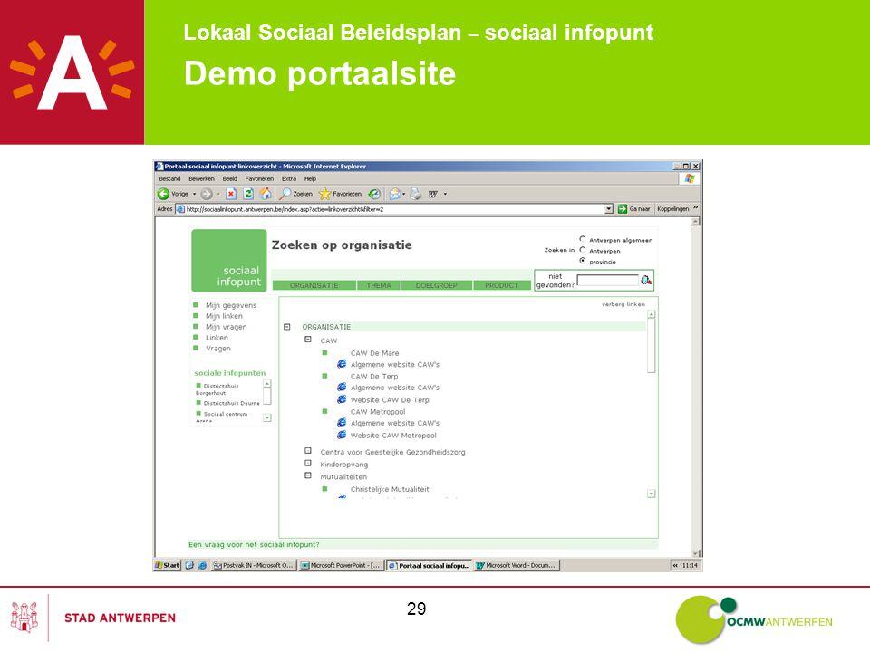 Lokaal Sociaal Beleidsplan – sociaal infopunt 29 Demo portaalsite