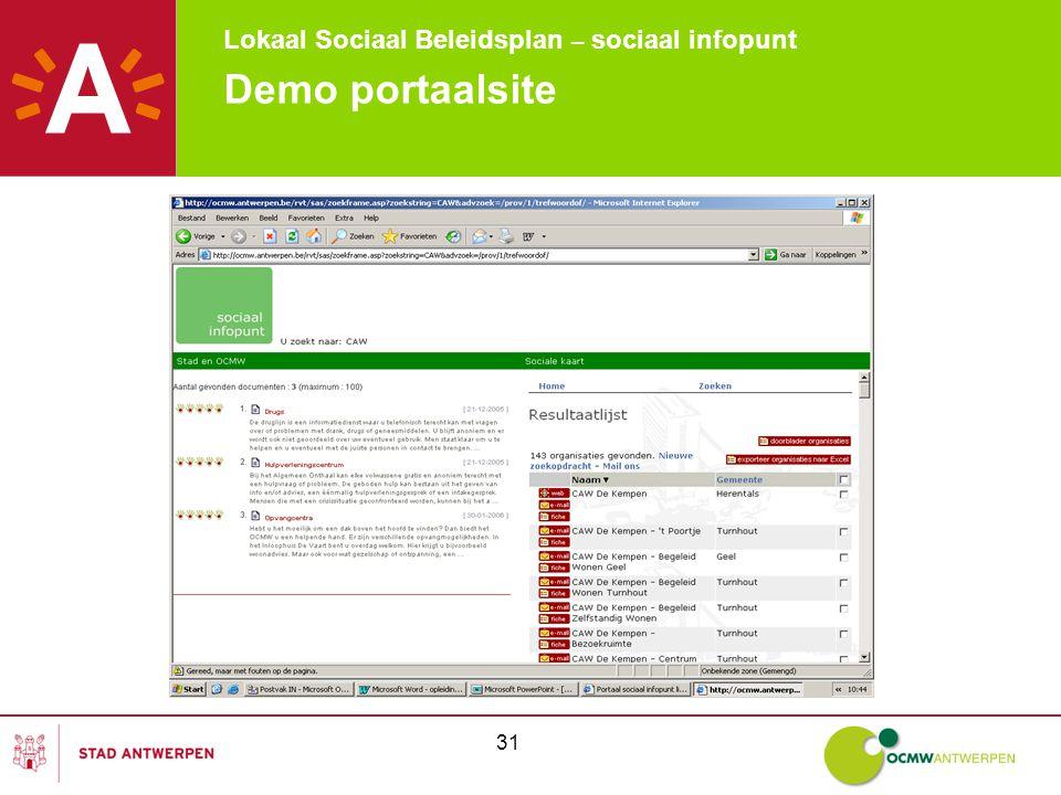 Lokaal Sociaal Beleidsplan – sociaal infopunt 31 Demo portaalsite