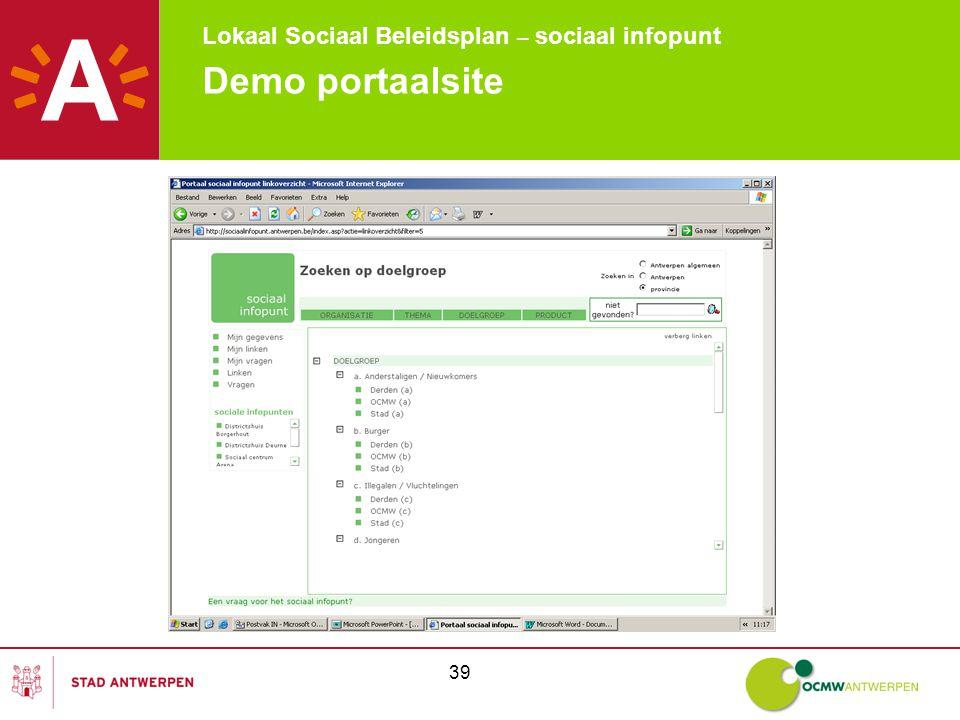 Lokaal Sociaal Beleidsplan – sociaal infopunt 39 Demo portaalsite
