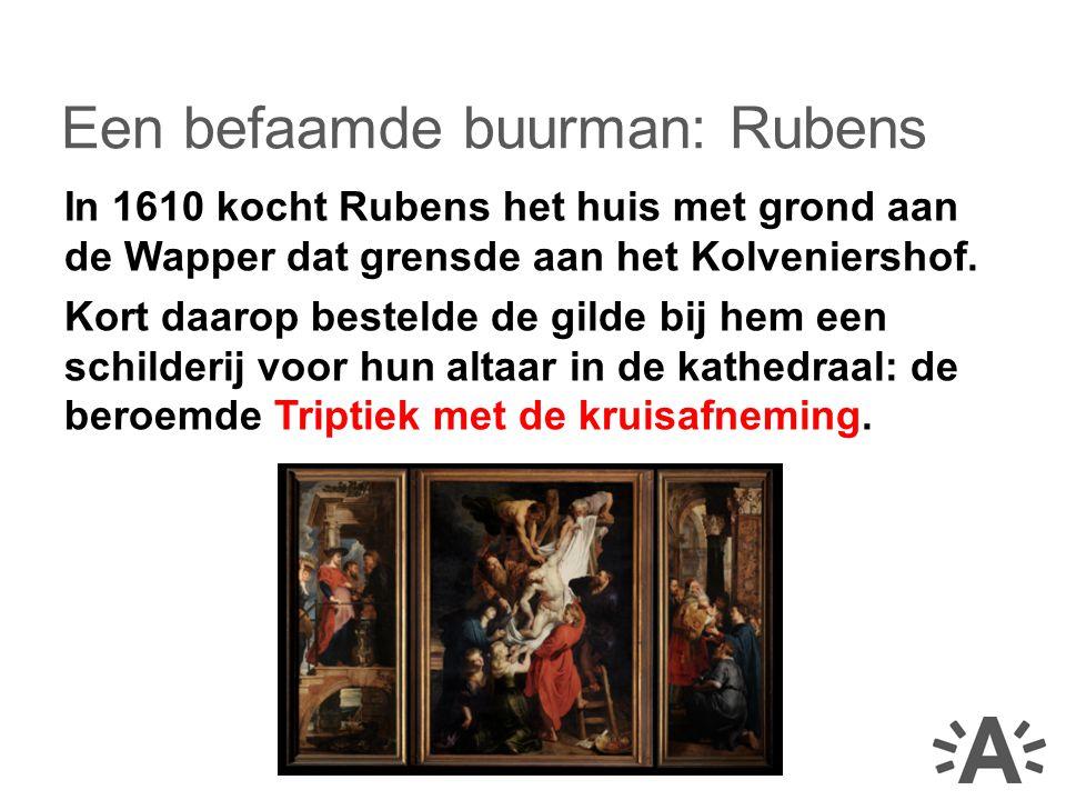 In 1610 kocht Rubens het huis met grond aan de Wapper dat grensde aan het Kolveniershof.