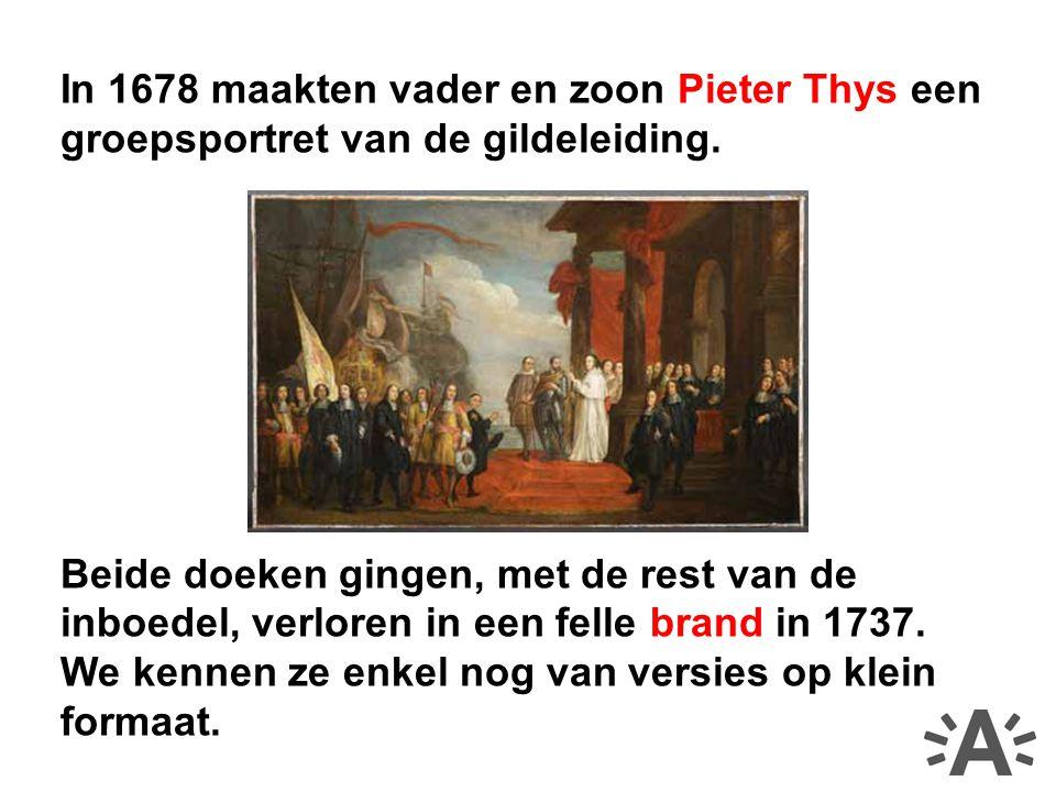 In 1678 maakten vader en zoon Pieter Thys een groepsportret van de gildeleiding.