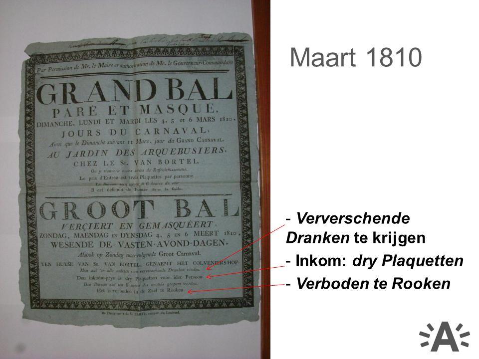 - Ververschende Dranken te krijgen - Inkom: dry Plaquetten - Verboden te Rooken Maart 1810