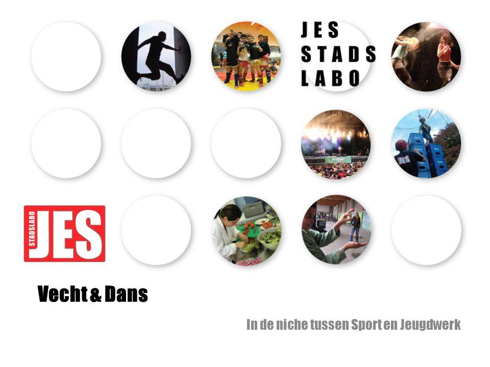Vecht & Dans In de niche tussen Sport en Jeugdwerk