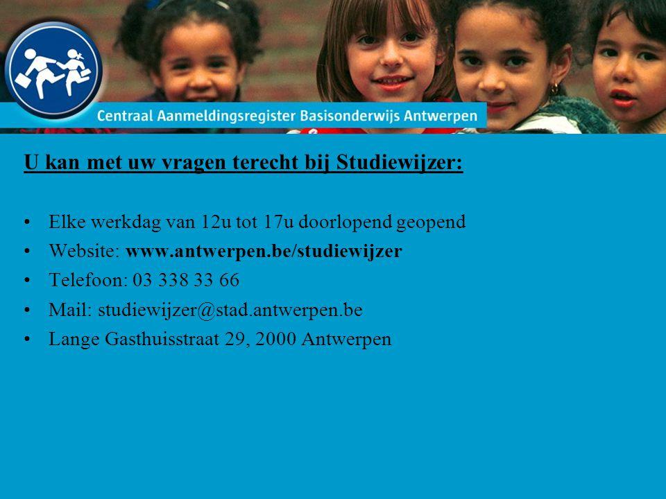 U kan met uw vragen terecht bij Studiewijzer: Elke werkdag van 12u tot 17u doorlopend geopend Website: www.antwerpen.be/studiewijzer Telefoon: 03 338