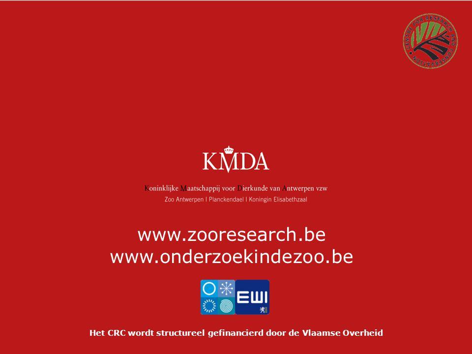 Het CRC wordt structureel gefinancierd door de Vlaamse Overheid www.zooresearch.be www.onderzoekindezoo.be