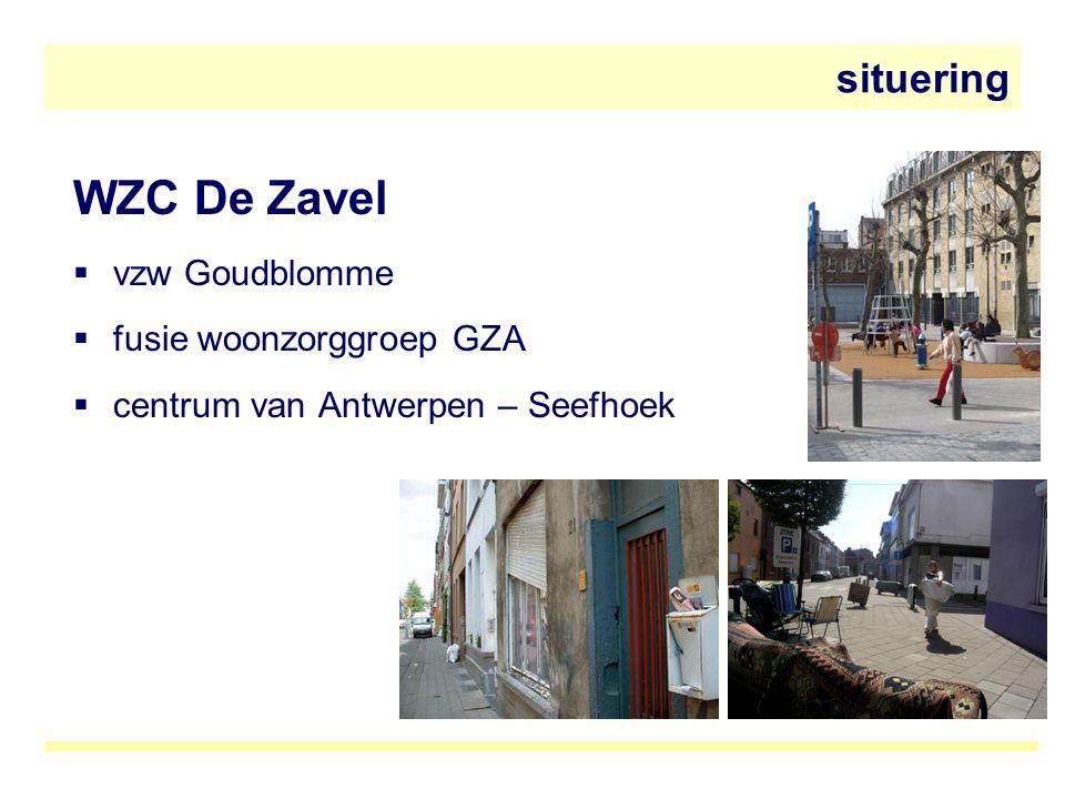 WZC De Zavel  vzw Goudblomme  fusie woonzorggroep GZA  centrum van Antwerpen – Seefhoek situering