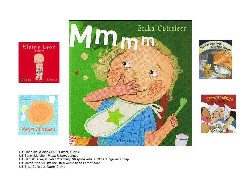 Uit: Linne Bie, Kleine Leon is bloot, Clavis Uit: Benoit Marchon, Mmm lekker.