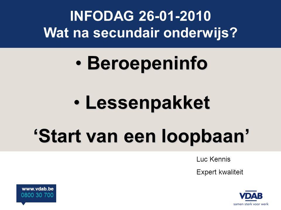 www.vdab.be 0800 30 700 Beroepeninfo 1.beroeps(competentie)profielen 2.