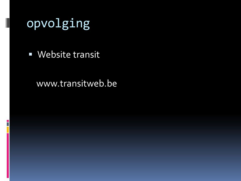 opvolging  Website transit www.transitweb.be
