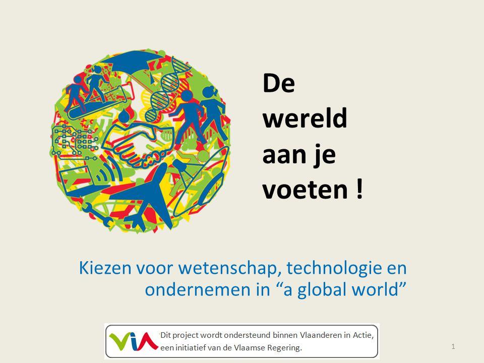 2 Achtergrond : Welvaart behouden in Europa door werkgelegenheid Lissabonnorm : Afspraken op Europees vlak rond investering in techniek en wetenschap en tewerkstelling VIA : Vlaanderen in Actie : Maatregelen vanuit de Vlaamse overheid om van Vlaanderen een topregio te maken.