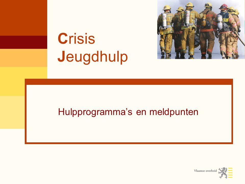 Crisis Jeugdhulp Hulpprogramma's en meldpunten