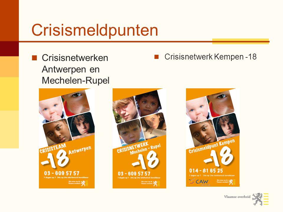 Crisismeldpunten Crisisnetwerken Antwerpen en Mechelen-Rupel Crisisnetwerk Kempen -18