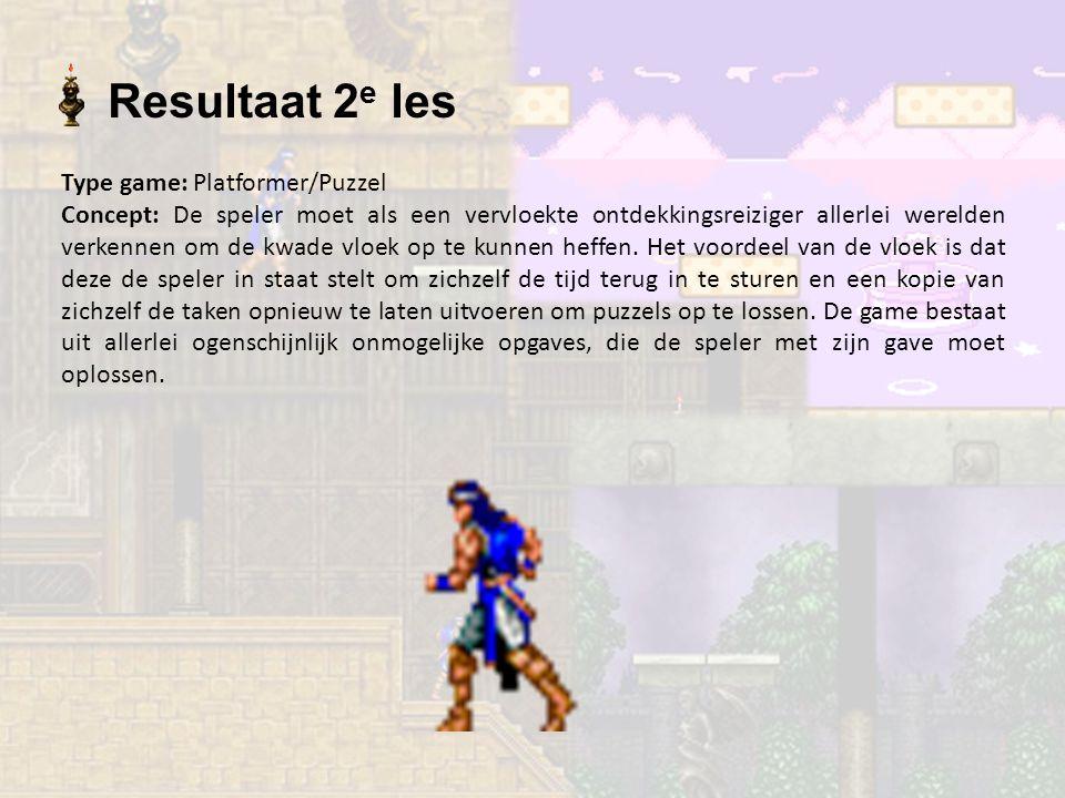 Resultaat 2 e les Type game: Platformer/Puzzel Concept: De speler moet als een vervloekte ontdekkingsreiziger allerlei werelden verkennen om de kwade vloek op te kunnen heffen.
