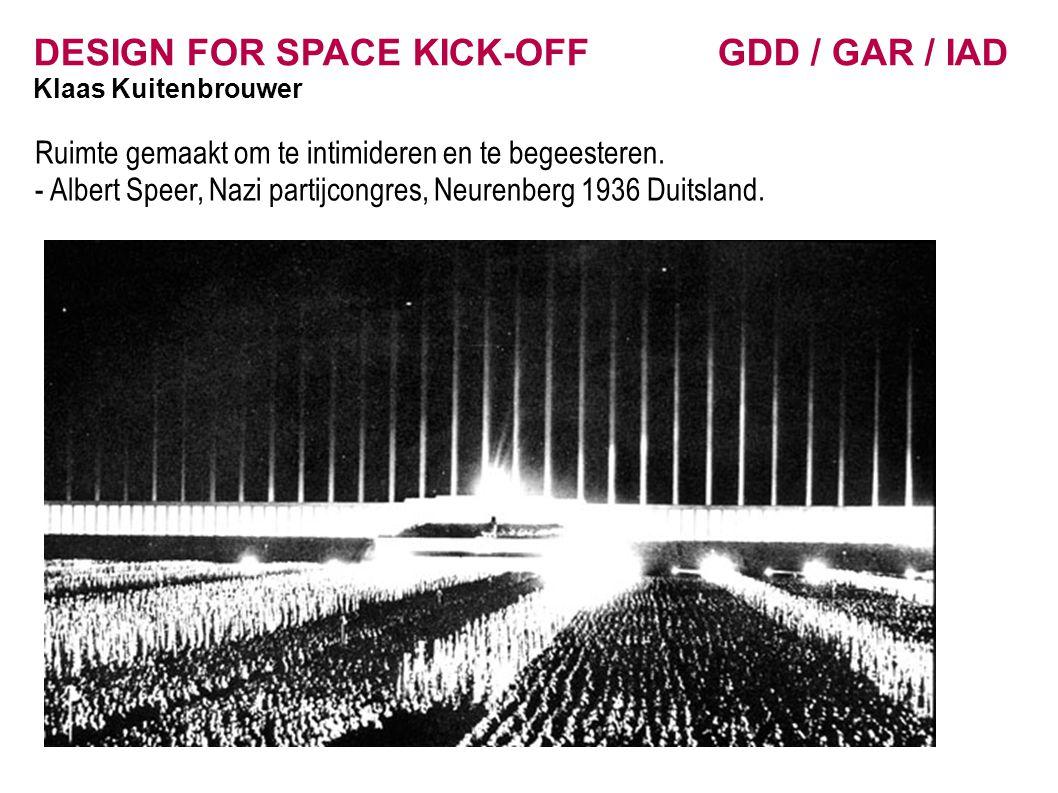 DESIGN FOR SPACE KICK-OFF GDD / GAR / IAD Klaas Kuitenbrouwer Andere ruimtelijke ingrepen voor crowdcontrol – buiten het stadion.