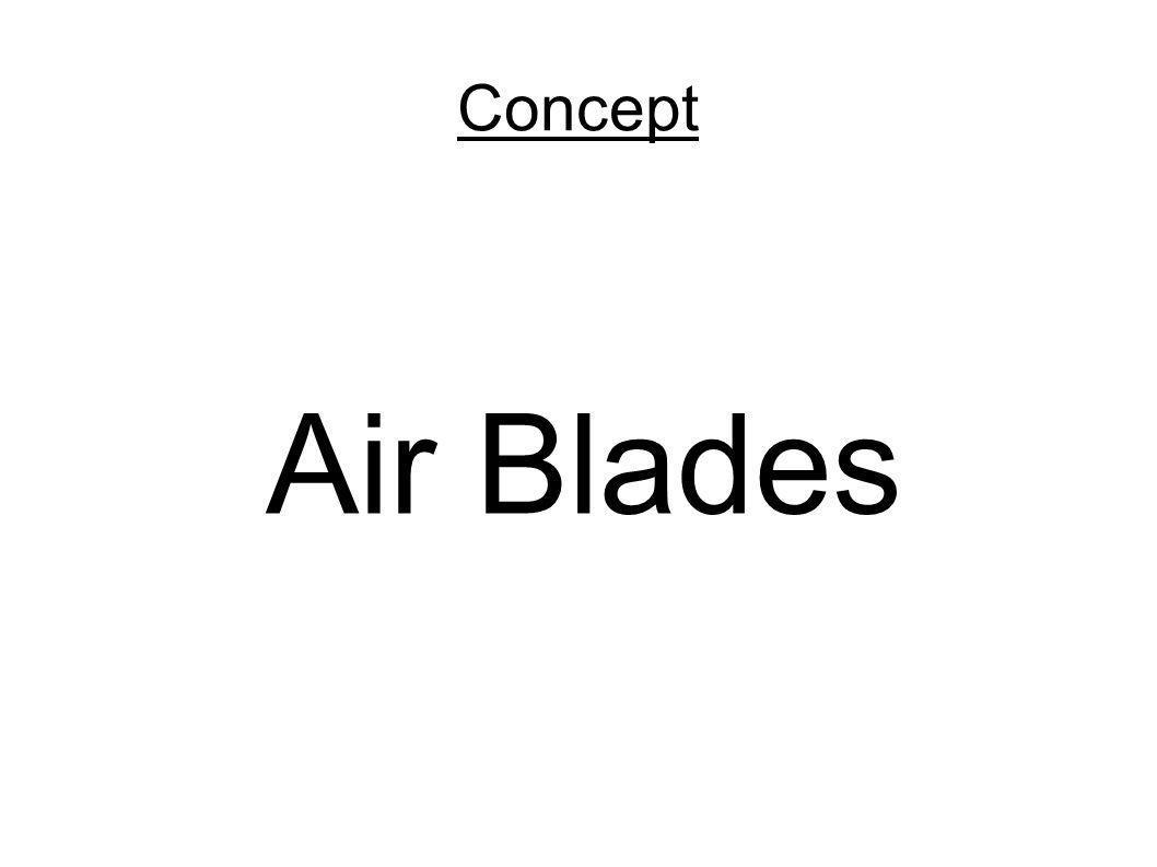 Concept Air Blades