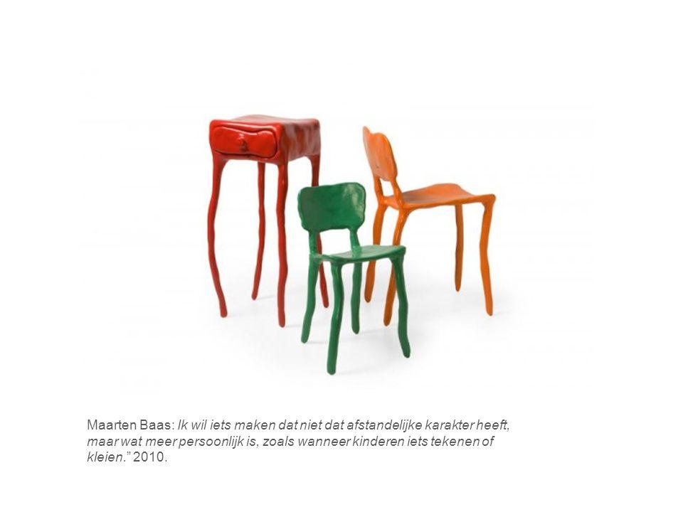 Maarten Baas: Ik wil iets maken dat niet dat afstandelijke karakter heeft, maar wat meer persoonlijk is, zoals wanneer kinderen iets tekenen of kleien. 2010.
