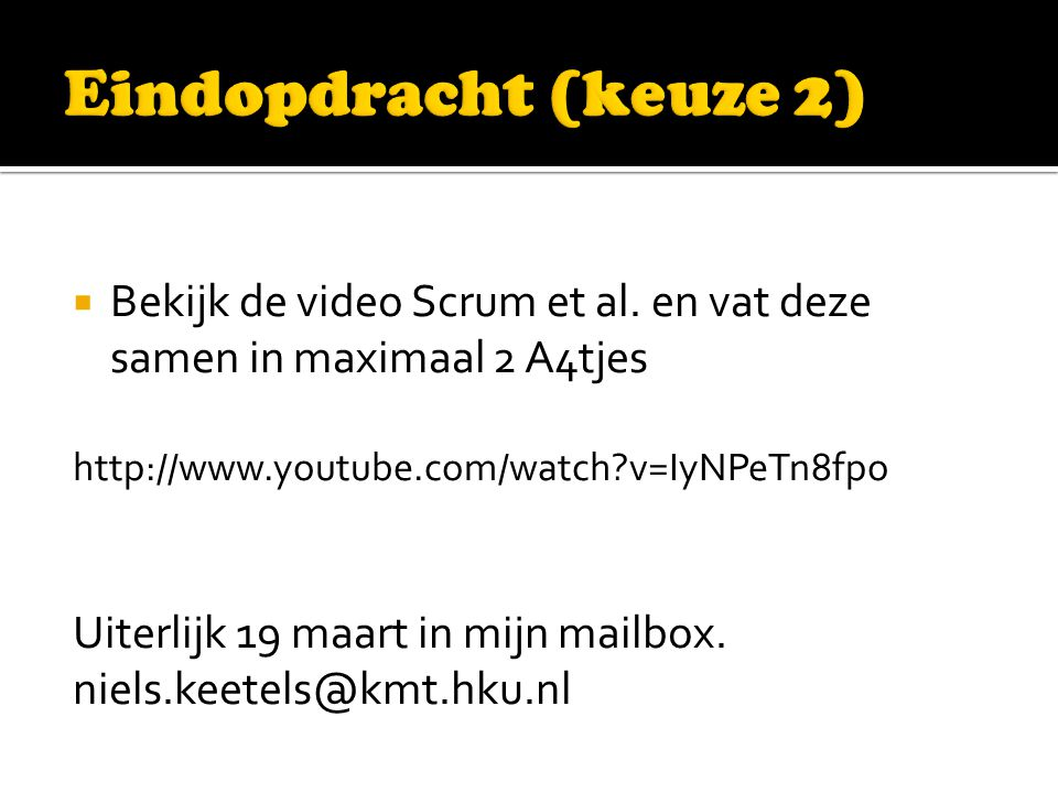  Bekijk de video Scrum et al.