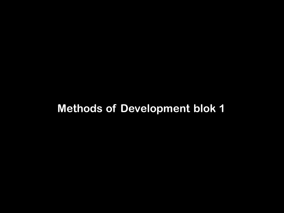 Methods of Development blok 1