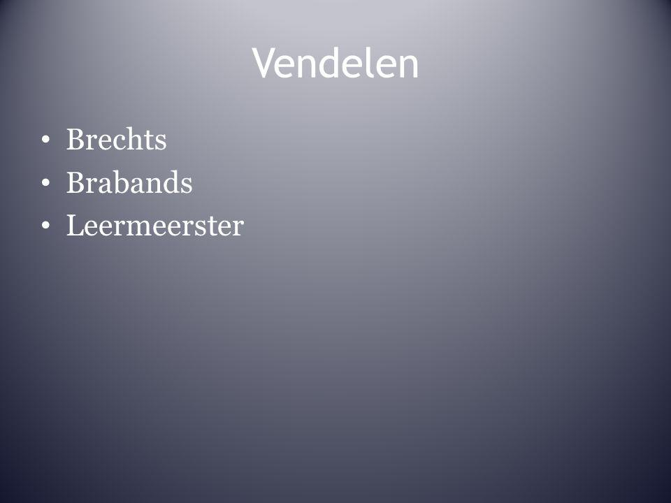 Vendelen Brechts Brabands Leermeerster