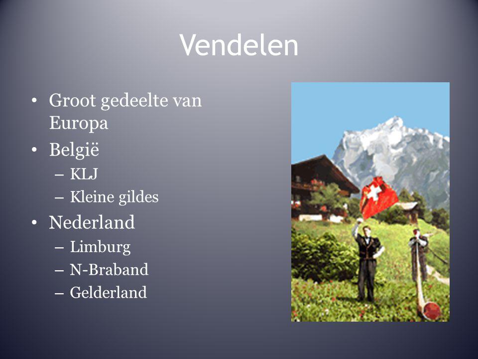 Vendelen Groot gedeelte van Europa België – KLJ – Kleine gildes Nederland – Limburg – N-Braband – Gelderland