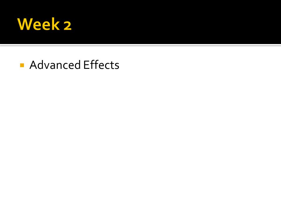  Advanced Effects